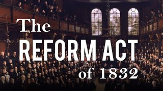 Download The Reform Act of 1832 (Political Reform in 19th Century Britain - Part 1) Video