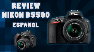 Download Review Nikon DSLR D5500 | Español Video