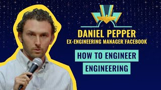 Download How to engineer engineering - Daniel Pepper, ex-Engineering Manager Facebook Video