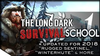 Download NEW PLAYERS' GUIDE 2018 | The Long Dark Tutorial & How-To — Survival School 1 | Rugged Sentinel Video
