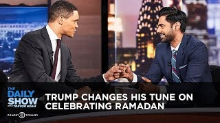 Download Trump Changes His Tune on Celebrating Ramadan | The Daily Show Video