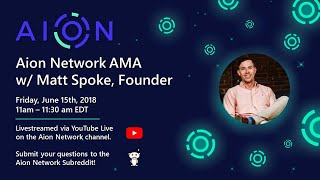 Download Aion Network AMA with Matt Spoke moderated by Aion Community Managers Video