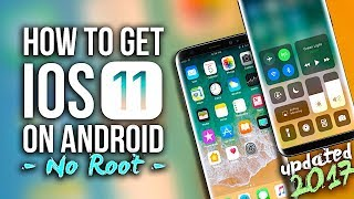 Download How To Make Android Look Like iOS 11! (No Root - Free - 2017) - Install iOS 11 On Any Android Phone! Video