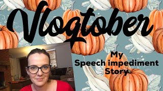 Download Vlogtober Day 22 // My Speech Impediment Story // National Stammer Day 2018 Video