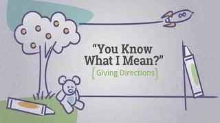 Download Giving Directions to Your Child: You Know What I Mean? Video