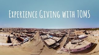 Download Experience the TOMS Virtual Giving Trip Video