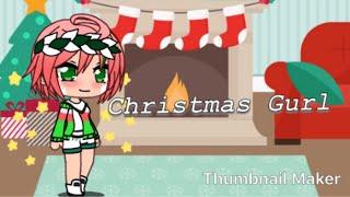 Download Christmas Gurl | S1E1 | *-Gacha Life-* Video