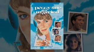 Download Peggy Sue Got Married Video