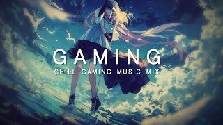 Download Best Chill Gaming Music Mix 2017 Video