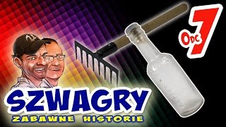 Download Szwagry - Odcinek 7 Video