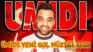 Download ÜMİDİ YENİ GOL MÜZİĞİ 2018. Video