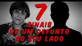 Download 7 sinais de um DEFUNTO ao seu lado por Márcia Fernandes !! Video