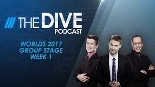 Download The Dive: Worlds 2017 Group Stage Week 1 (Season 1, Episode 27) Video