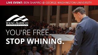 Download You're free, stop whining | Ben Shapiro LIVE at George Washington University Video