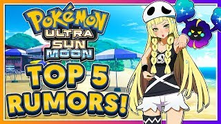 Download Top 5 Pokémon Ultra Sun & Ultra Moon Rumors! Video