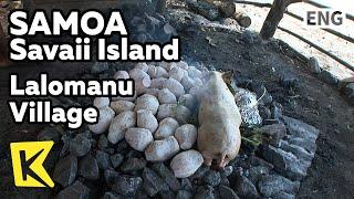 Download 【K】Samoa Travel-Upolu Island[사모아 여행-우폴루]랄로마누 마을, 전통 가마요리 우무/Lalomanu Village/Food/Umu/Coconut Video