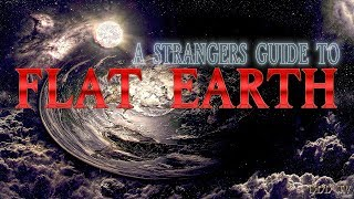 Download A Stranger's Guide to Flat Earth | 21 Questions and Answers (Proving The Earth Is Flat) ▶️️ Video