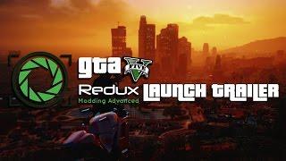 Download GTA 5 REDUX - OFFICIAL LAUNCH TRAILER Video