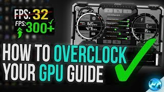 Download 🔧 How To Overclock Your GPU - The Ultimate Easy Guide 2018 Video