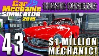 Download Car Mechanic Simulator 2015: EP43: Million Dollar Mechanic! Mercedes Benz 300SL! (60FPS) Video