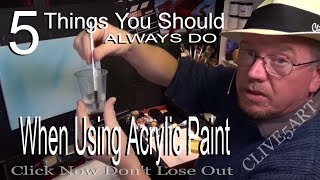 Download 5 tips you should always do when using acrylic paint,Clive5art Video