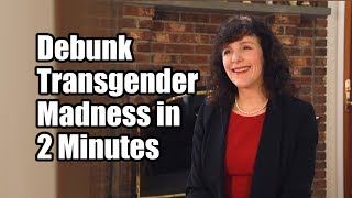 Download How to Debunk Transgender Madness in 2 Minutes Video