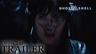 Download GHOST IN THE SHELL | Official Trailer Video