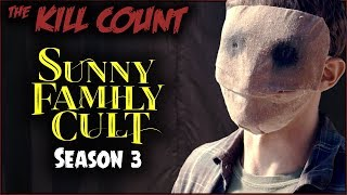 Download Sunny Family Cult (Crypt TV) KILL COUNT [Season 3] Video