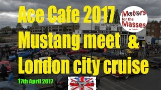 Download 2017 Ace Cafe Mustang London cruise Video