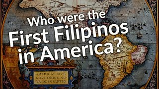 Download Who were the First Filipinos in America? Video