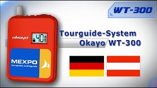 Download tourguide system Okayo WT 300 Deutsch video Video