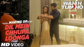 Download Making of ″Dil Mein Chhupa Loonga ″ Video | Wajah Tum Ho | Sana Khan, Sharman,Gurmeet |Vishal Pandya Video