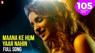 Download Maana Ke Hum Yaar Nahin Song | Meri Pyaari Bindu | Ayushmann Khurrana | Parineeti Chopra Video