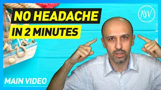 Download How to Get Rid of Your Headache in 2 Minutes (2017) - Main Video Video