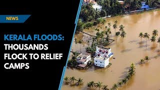 Download Kerala floods: thousands flock to relief camps Video