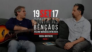 Download Conta as Bênçãos - Rocha Brothers - 19/08/2017 (PARTE 1) Video