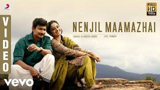 Download Nimir - Nenjil Maamazhai Video | Udhayanidhi Stalin, Namitha Pramod Video