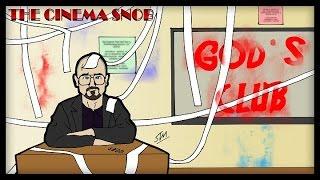 Download The Cinema Snob: GOD'S CLUB Video