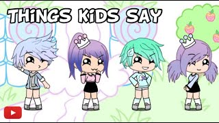 "Download ""Things kids Say"" 😂Gacha life /Stories 😂 Video"
