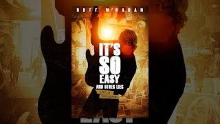 Download It's So Easy And Other Lies Video