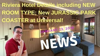 Download News: Riviera Hotel Details and New Room Type, Jurassic Park Coaster! Video