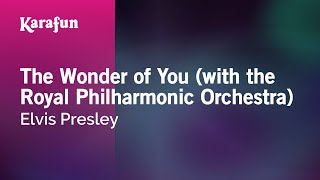 Download Karaoke The Wonder of You (with the Royal Philharmonic Orchestra) - Elvis Presley * Video