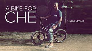 Download BMX IN NIGERIA! - ″A BIKE FOR CHE″ - A FLATLAND BMX MIRACLE Video