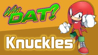 Download Knuckles The Echidna (Sonic the Hedgehog) - Who Dat? Video