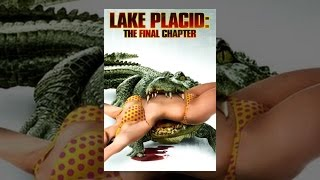 Download Lake Placid: The Final Chapter Video