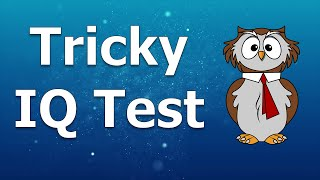 Download IQ Test | 10 Most Popular Tricky Questions Video