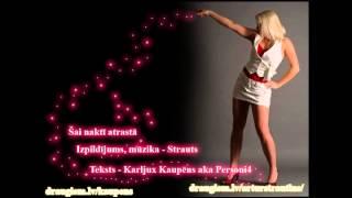Download Strauts & Kaupēns - Šai naktī atrastā Video