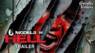 Download 6 Models in Hell - Trailer Video