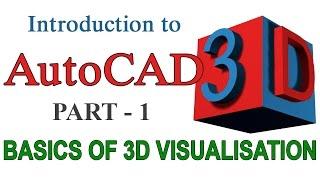Download INTRODUCTION TO AUTOCAD 3D - PART1 | AUTOCAD 3D BASICS Video