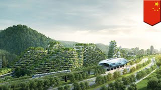Download World's first Forest City under construction in China, runs on renewable energy - TomoNews Video